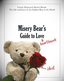 Misery Bear - The Making of Love & Heartbreak - Poster / Capa / Cartaz - Oficial 1