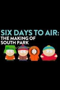 6 Days to Air: The Making of South Park - Poster / Capa / Cartaz - Oficial 1