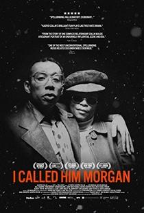 I Called Him Morgan - Poster / Capa / Cartaz - Oficial 2