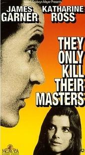 Eles Só Matam Seus Senhores - Poster / Capa / Cartaz - Oficial 3