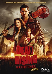 Dead Rising: Watchtower - Poster / Capa / Cartaz - Oficial 2