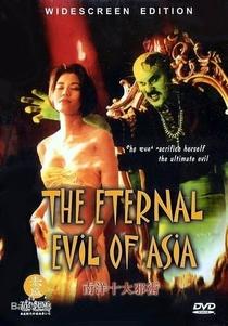 The Eternal Evil of Asia - Poster / Capa / Cartaz - Oficial 3