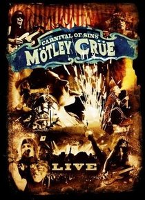 Mötley Crüe - Carnival Of Sins Live - Poster / Capa / Cartaz - Oficial 1