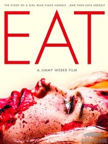 Eat - Poster / Capa / Cartaz - Oficial 1