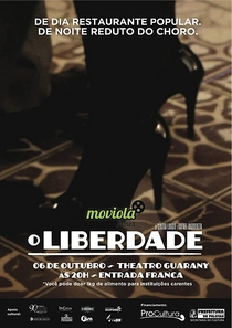 O Liberdade - Poster / Capa / Cartaz - Oficial 1