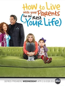 How to Live With Your Parents For the Rest of Your Life (1ª Temporada) - Poster / Capa / Cartaz - Oficial 1