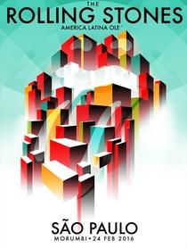 Rolling Stones - São Paulo 2016 (1st Night) - Poster / Capa / Cartaz - Oficial 1
