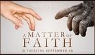 A Matter of Faith Movie Trailer