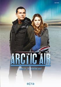 Arctic Air (2ª Temporada) - Poster / Capa / Cartaz - Oficial 1
