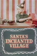 Santa's Enchanted Village (Santa's Enchanted Village)