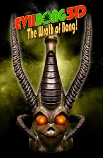 Evil Bong 3-D: The Wrath of Bong - Poster / Capa / Cartaz - Oficial 1