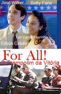 For All - O Trampolim da Vitória - Poster / Capa / Cartaz - Oficial 2