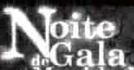Programa Noite de Gala  (Programa Noite de Gala )
