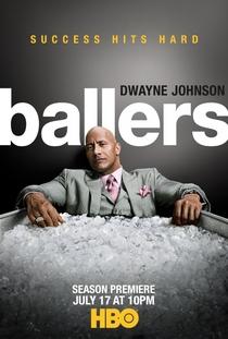 Ballers (2ª Temporada) - Poster / Capa / Cartaz - Oficial 1
