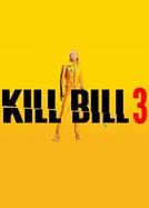 Kill Bill: Volume 3 (Kill Bill: Vol. 3)