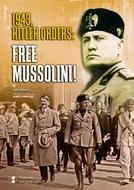 Os Nazistas e Mussolini (Free Mussolini)