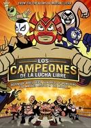 Los Campeones De La Lucha Libre (Los Campeones De La Lucha Libre)