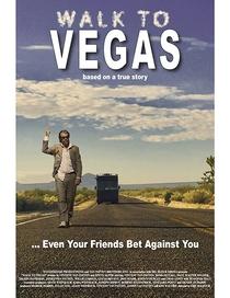 Walk to Vegas - Poster / Capa / Cartaz - Oficial 1