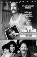 """O segredo de um homem (Men Don""""t Tell)"""