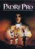 Padre Pro (Padre Pro Miguel Agustín)