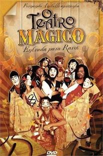 O Teatro Mágico - Entrada Para Raros - Poster / Capa / Cartaz - Oficial 1