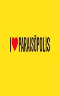I Love Paraisópolis (I Love Paraisópolis)