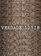 Verdade 12.528 (Verdade 12.528)