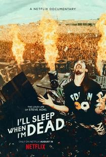 I'll Sleep When I'm Dead - Poster / Capa / Cartaz - Oficial 2