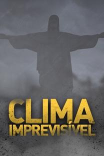 Clima Imprevisível - Poster / Capa / Cartaz - Oficial 3