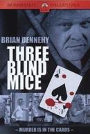 Três Ratos Cegos (Three Blind Mice)