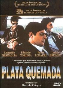 Plata Quemada - Poster / Capa / Cartaz - Oficial 1