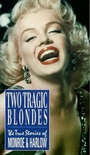 Two Tragic Blondes - A Verdadeira História de Monroe e Harlow - Poster / Capa / Cartaz - Oficial 1
