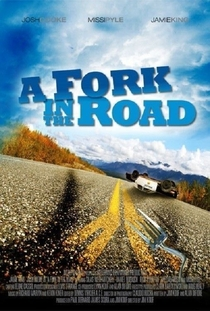 A Fork in the Road - Poster / Capa / Cartaz - Oficial 2