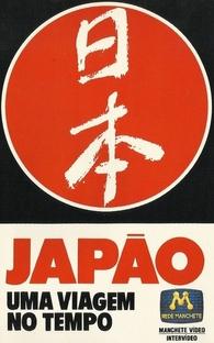 Japão - Uma Viagem no Tempo - Poster / Capa / Cartaz - Oficial 1