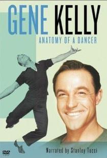 Gene Kelly - Anatomy of a Dancer - Poster / Capa / Cartaz - Oficial 1