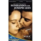 Sonhando com Joseph Lees (Dreaming of Joseph Lees)