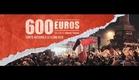 600 EUROS - Bande Annonce
