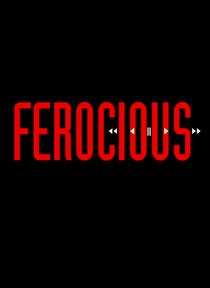 Ferocious - Poster / Capa / Cartaz - Oficial 2