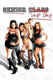 Senior Skip Day - Poster / Capa / Cartaz - Oficial 2