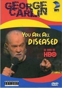 George Carlin: You Are All Diseased - Poster / Capa / Cartaz - Oficial 1