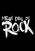 Meus Dias de Rock (Meus Dias de Rock)