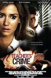 A Teacher's Crime - Poster / Capa / Cartaz - Oficial 1