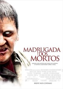 Madrugada dos Mortos - Poster / Capa / Cartaz - Oficial 1