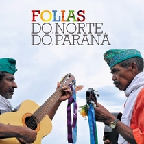 Folias do Norte do Paraná - Poster / Capa / Cartaz - Oficial 1