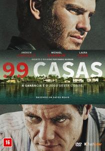 99 Casas - Poster / Capa / Cartaz - Oficial 4