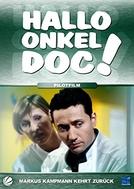 Hallo Onkel Doc! - Pilotfilm Markus Kampmann kehrt zurück (Hallo Onkel Doc! - Pilotfilm Markus Kampmann kehrt zurück)