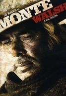 Um Homem Dificil de Matar (Monte Walsh)