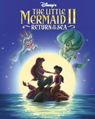 A Pequena Sereia II - O Retorno Para o Mar (The Little Mermaid II: Return to the Sea)