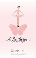 A Bailarina (A Bailarina)