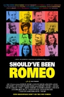 Should've Been Romeo (Should've Been Romeo)